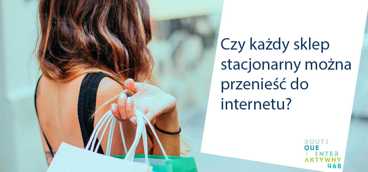 przeniesienie sklepu stacjonarnego do internetu